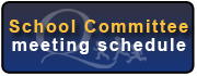 School Committee Meeting Schedule