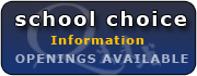 School Choice Information. Openings Available border=
